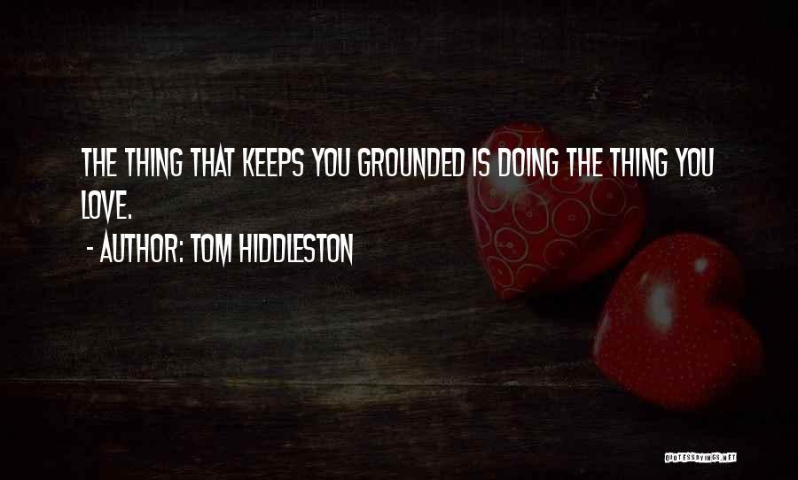Tom Hiddleston Quotes 1247060