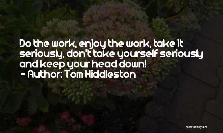Tom Hiddleston Quotes 1292836