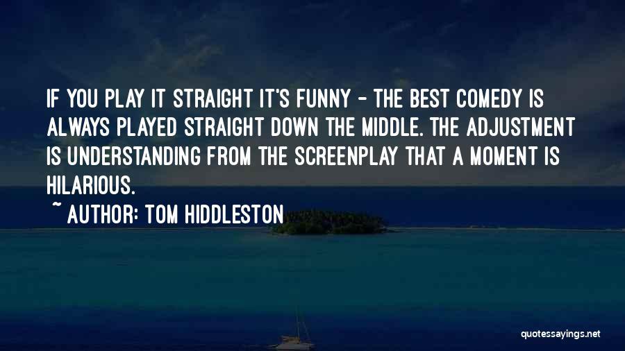 Tom Hiddleston Quotes 1298450