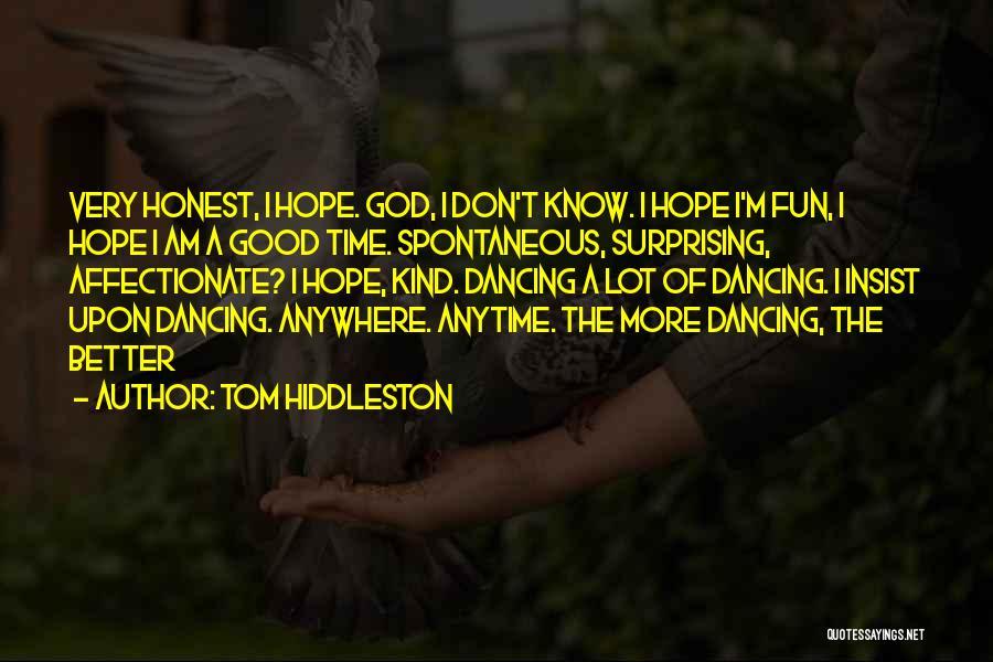 Tom Hiddleston Quotes 1361667