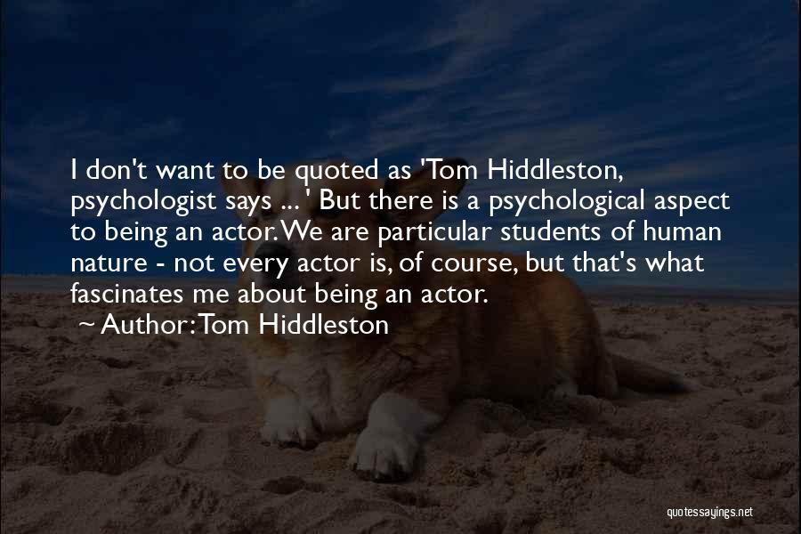 Tom Hiddleston Quotes 1471182