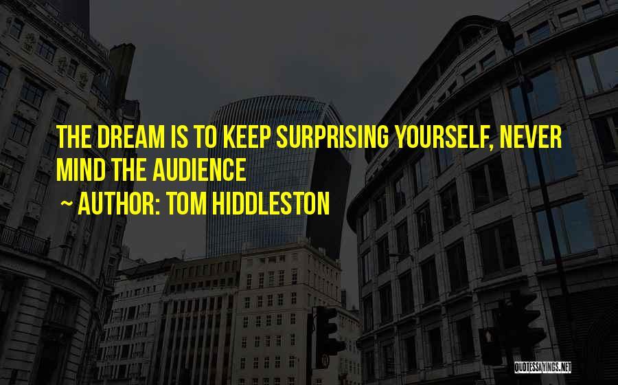 Tom Hiddleston Quotes 1733831