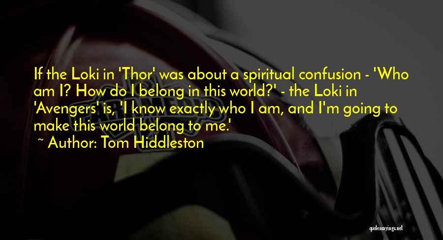 Tom Hiddleston Quotes 1866547