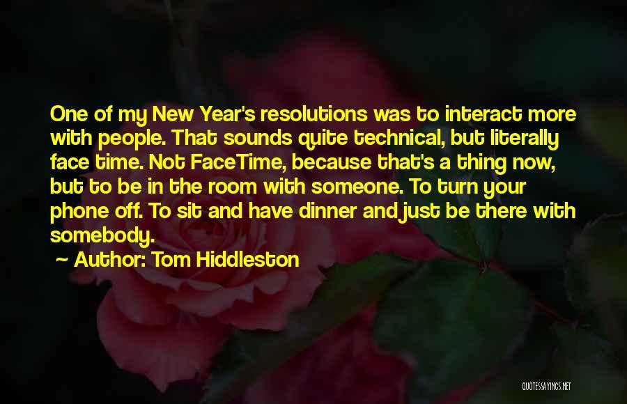 Tom Hiddleston Quotes 1871321