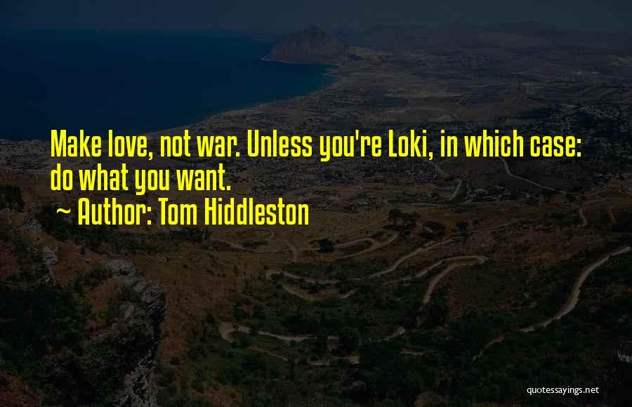 Tom Hiddleston Quotes 1936419