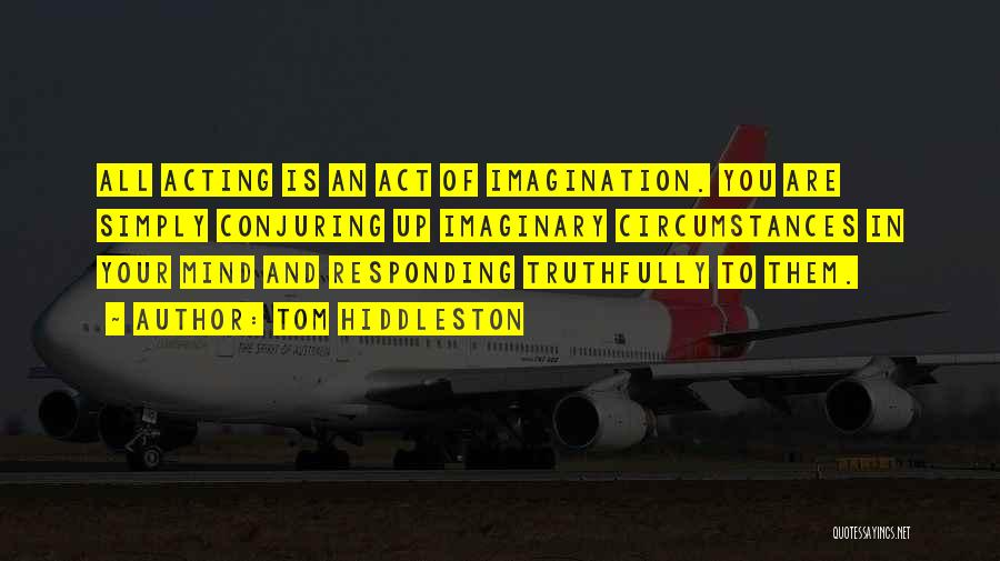 Tom Hiddleston Quotes 1965597
