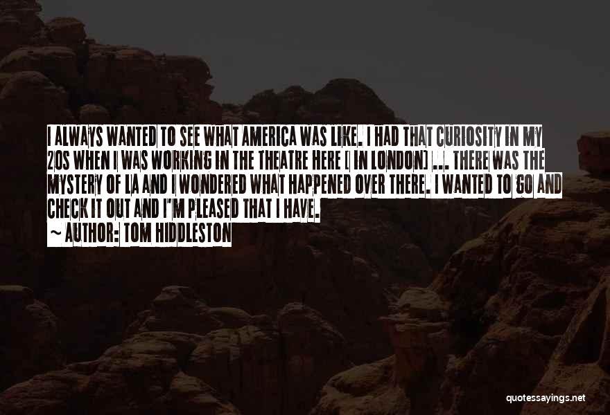 Tom Hiddleston Quotes 2070768