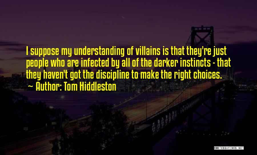 Tom Hiddleston Quotes 2081813