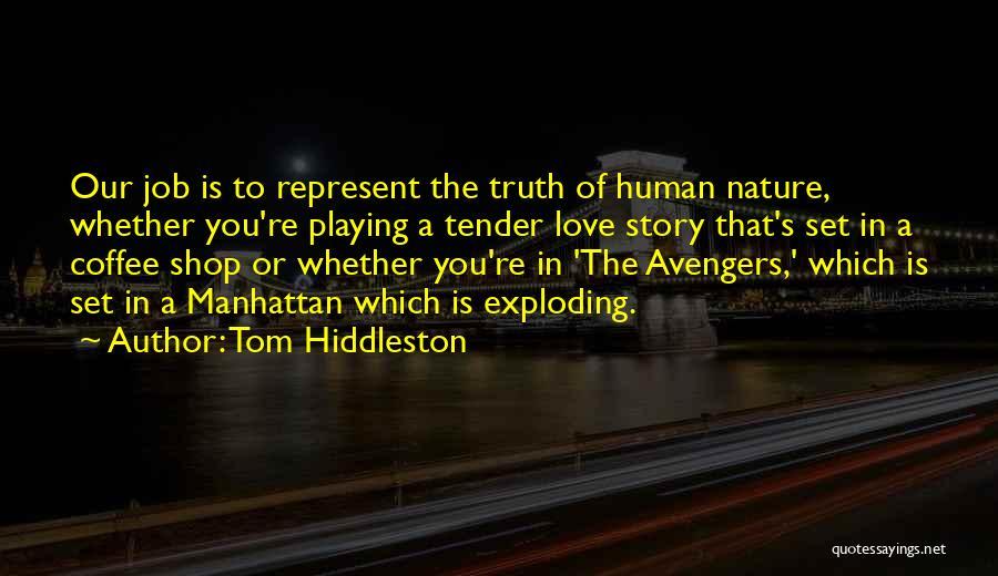 Tom Hiddleston Quotes 2091597