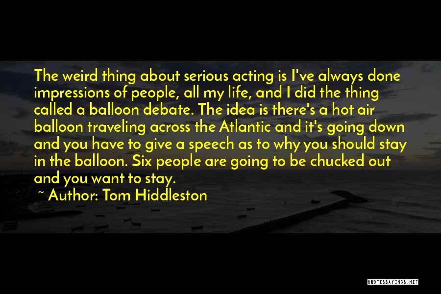 Tom Hiddleston Quotes 2117875