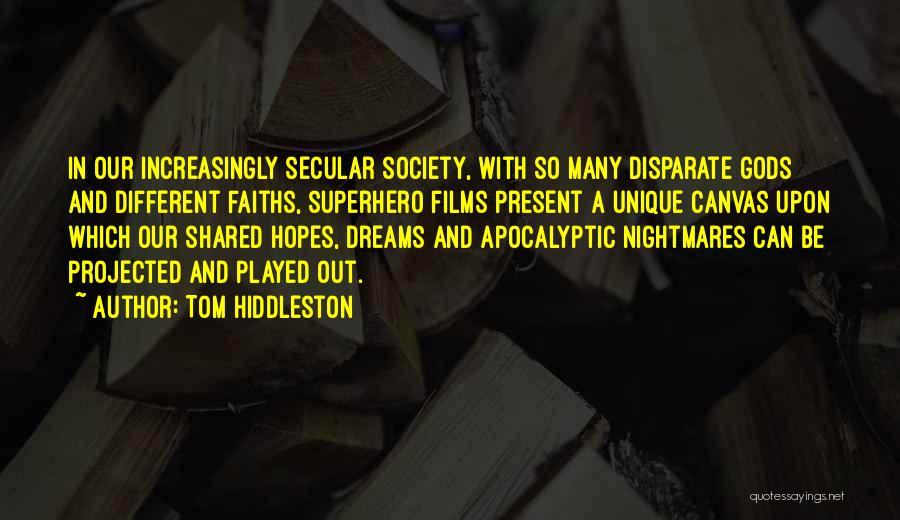 Tom Hiddleston Quotes 2118881
