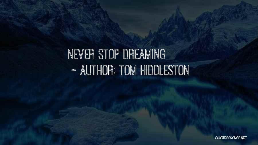 Tom Hiddleston Quotes 2243716