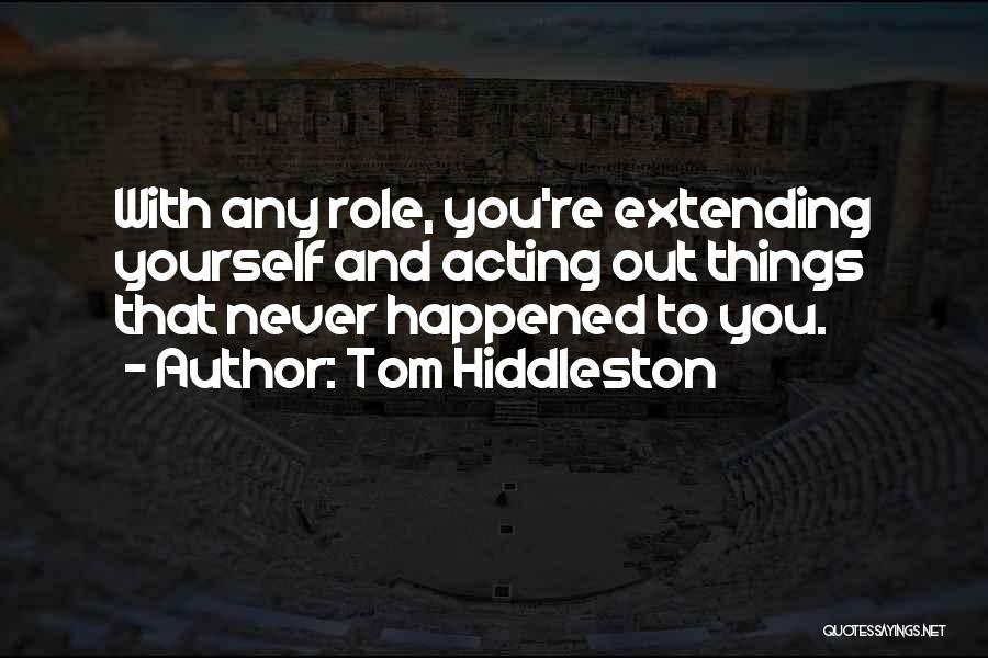 Tom Hiddleston Quotes 298080
