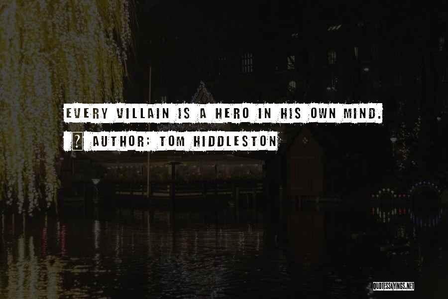 Tom Hiddleston Quotes 454362
