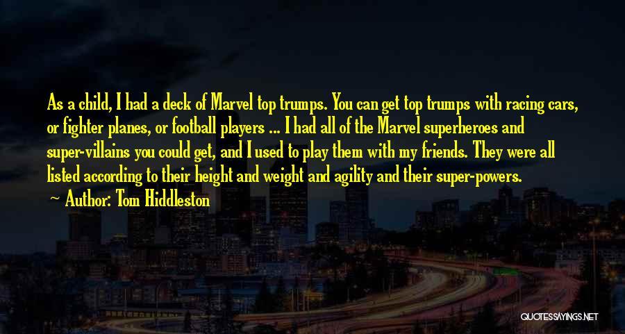 Tom Hiddleston Quotes 484211
