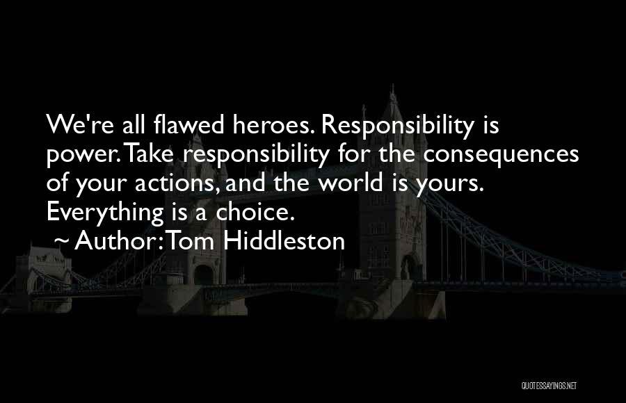 Tom Hiddleston Quotes 497698