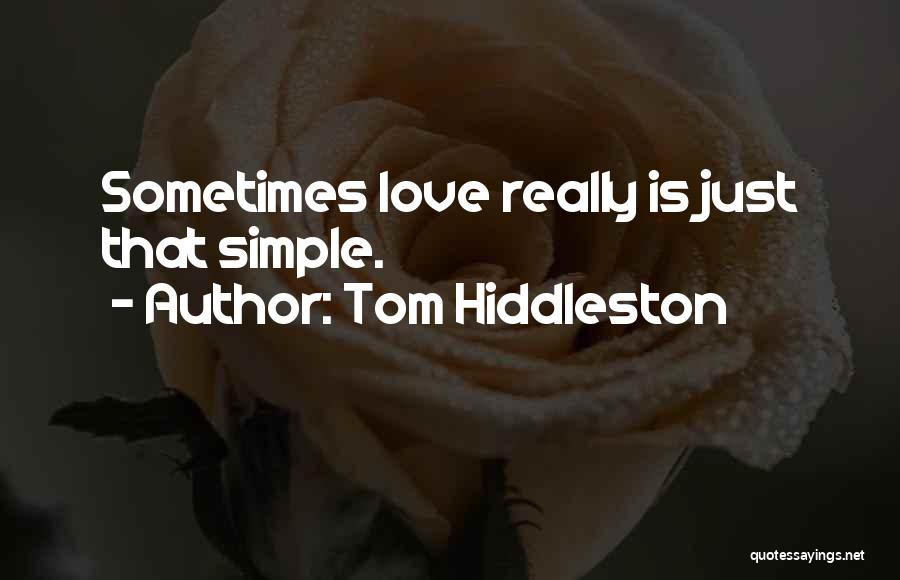 Tom Hiddleston Quotes 499978