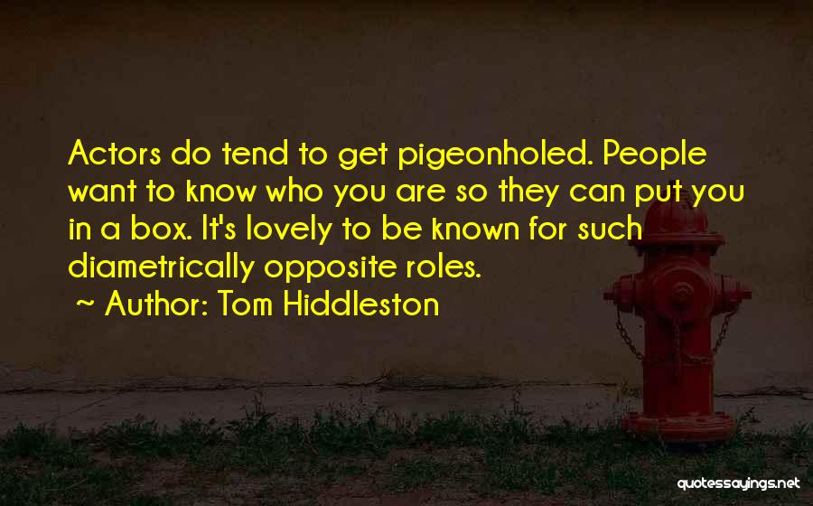Tom Hiddleston Quotes 570995