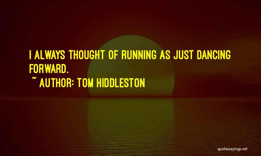 Tom Hiddleston Quotes 578337