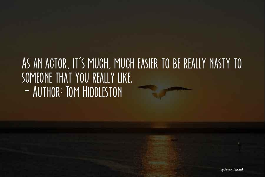 Tom Hiddleston Quotes 613892