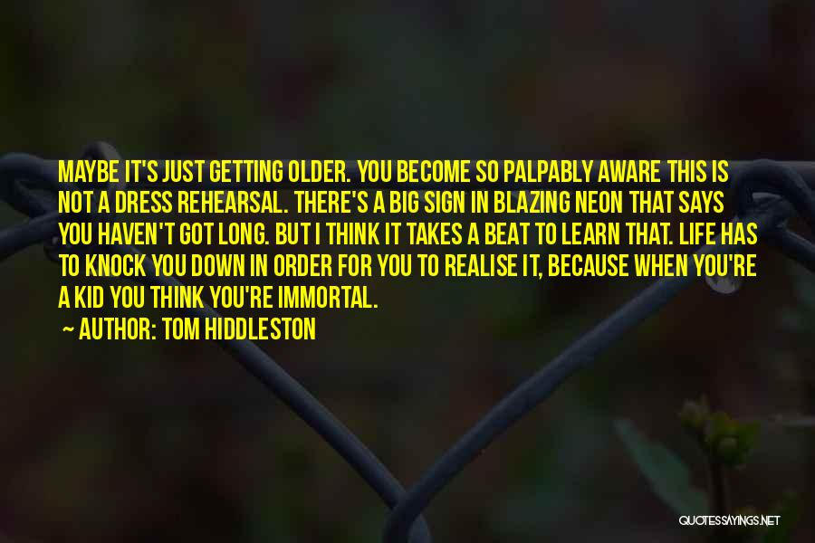 Tom Hiddleston Quotes 628597