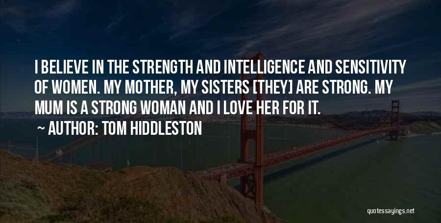 Tom Hiddleston Quotes 653808