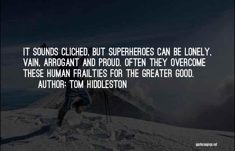 Tom Hiddleston Quotes 670880