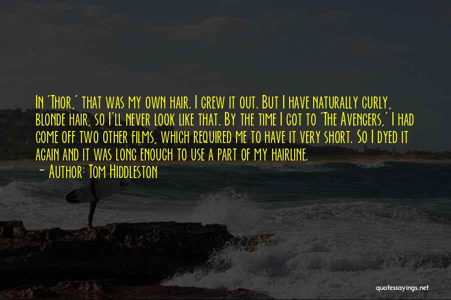 Tom Hiddleston Quotes 749975
