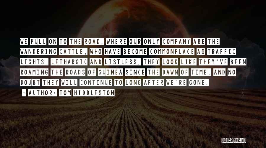 Tom Hiddleston Quotes 818074