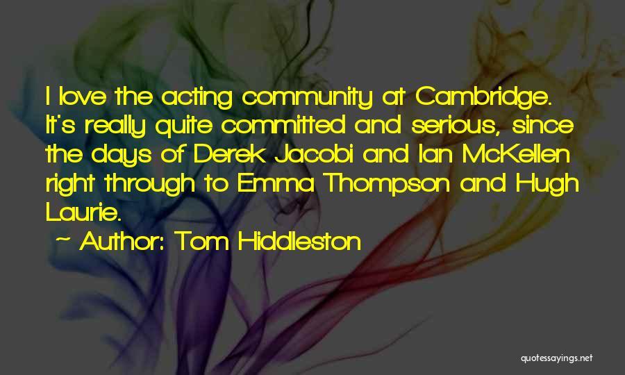Tom Hiddleston Quotes 959453