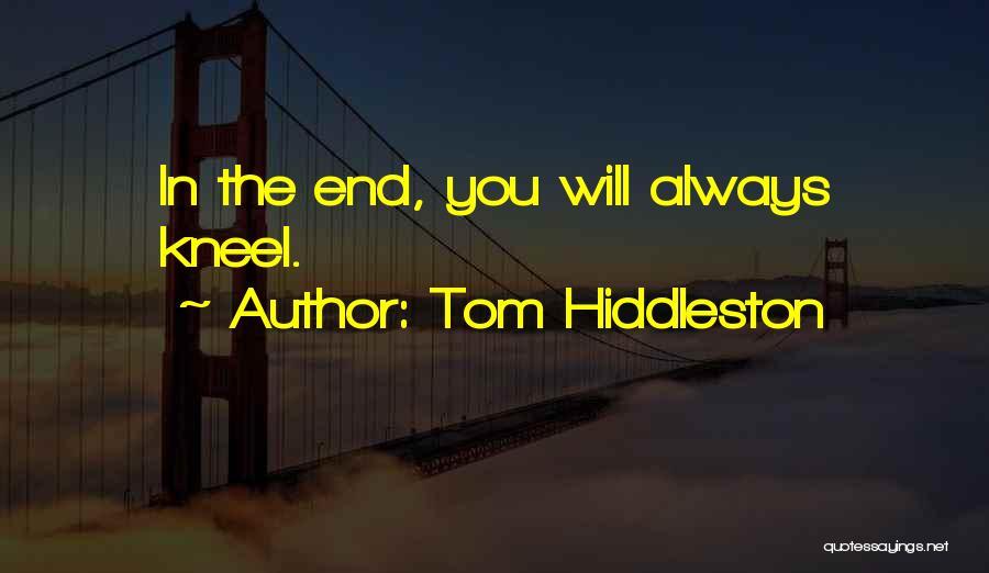 Tom Hiddleston Quotes 962983