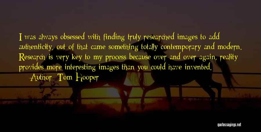 Tom Hooper Quotes 1010051