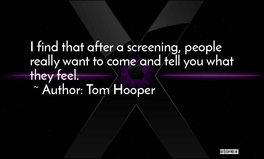 Tom Hooper Quotes 1178540