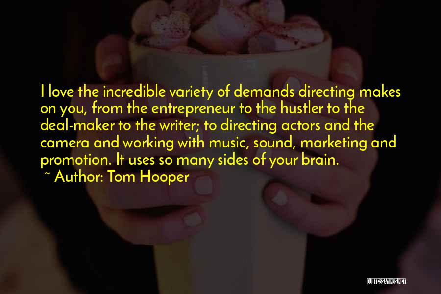 Tom Hooper Quotes 1258075