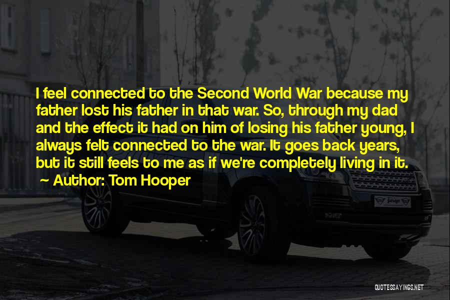 Tom Hooper Quotes 1378175