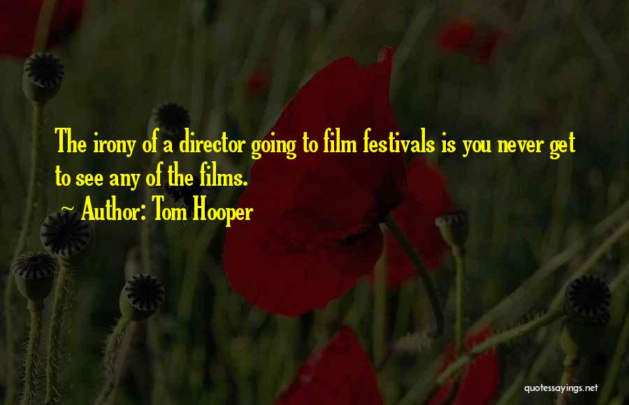 Tom Hooper Quotes 1597071