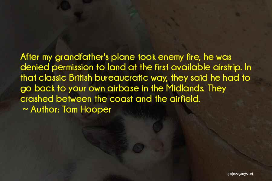 Tom Hooper Quotes 1651057