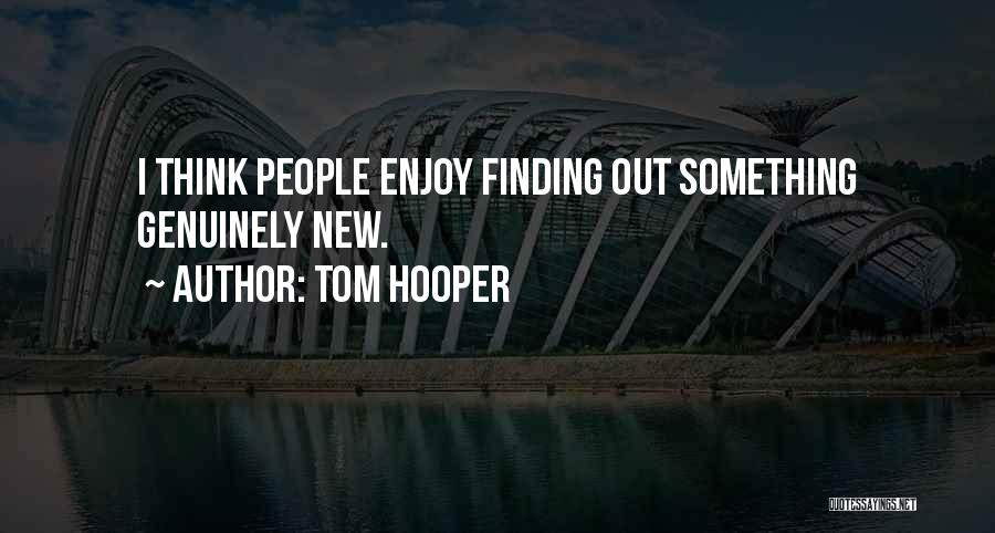 Tom Hooper Quotes 1658820
