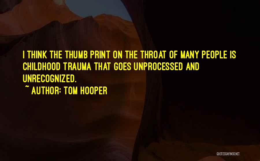 Tom Hooper Quotes 1798423