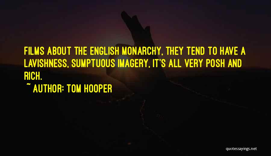 Tom Hooper Quotes 2037035
