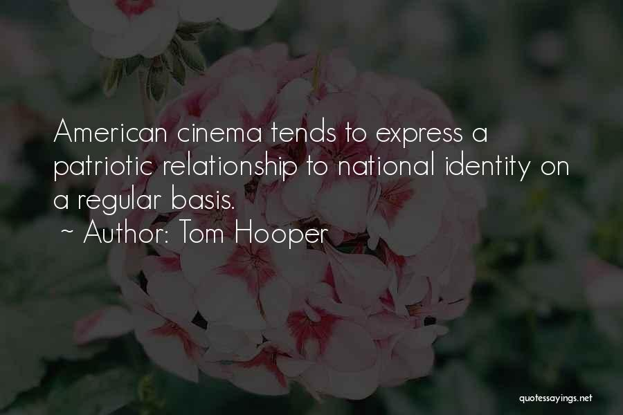 Tom Hooper Quotes 2184016