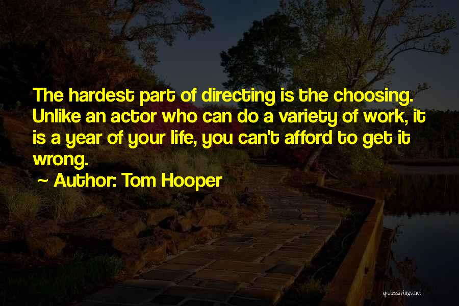 Tom Hooper Quotes 2253765
