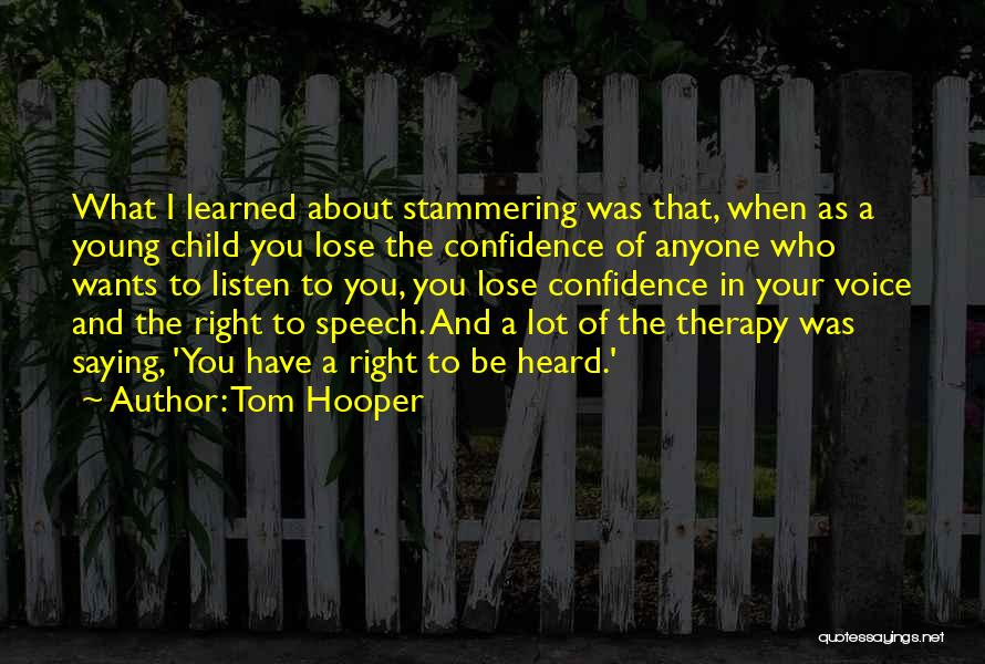 Tom Hooper Quotes 475241