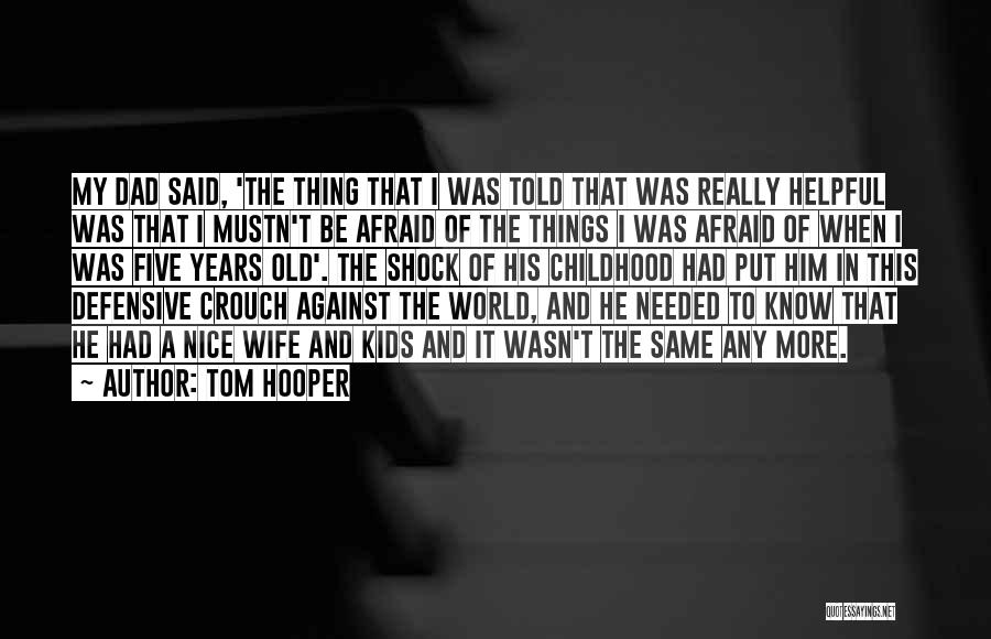 Tom Hooper Quotes 975328