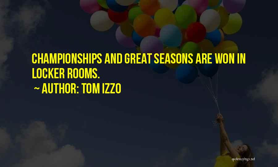 Tom Izzo Quotes 1745111