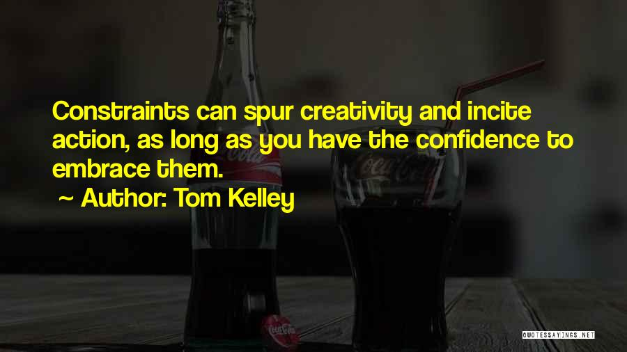 Tom Kelley Quotes 1384215
