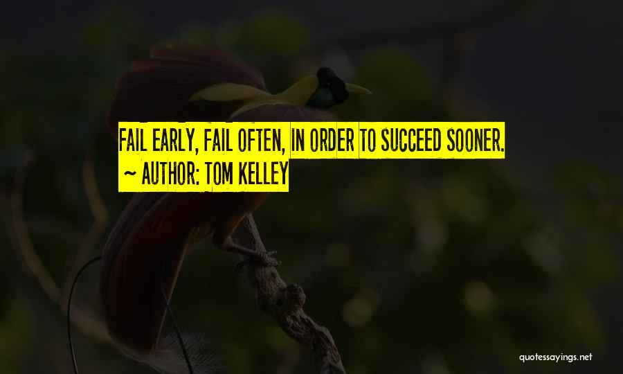 Tom Kelley Quotes 1982211