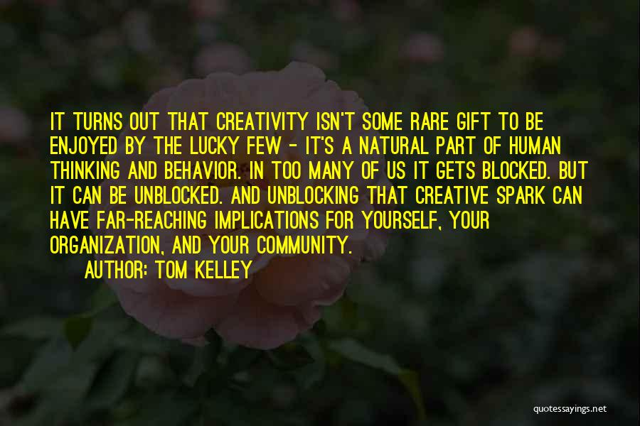Tom Kelley Quotes 750947