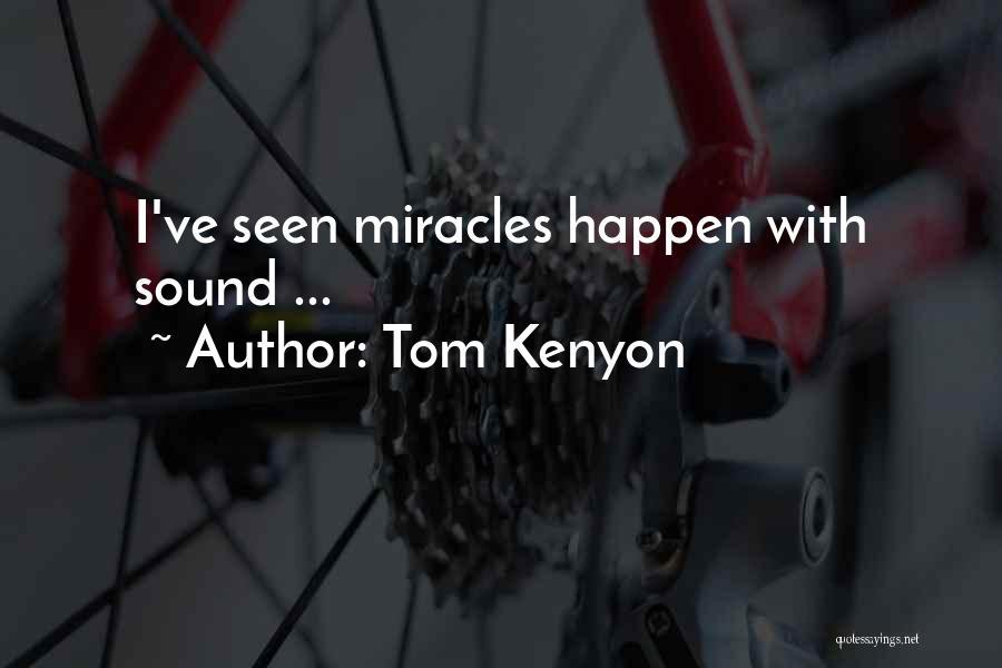Tom Kenyon Quotes 1888001