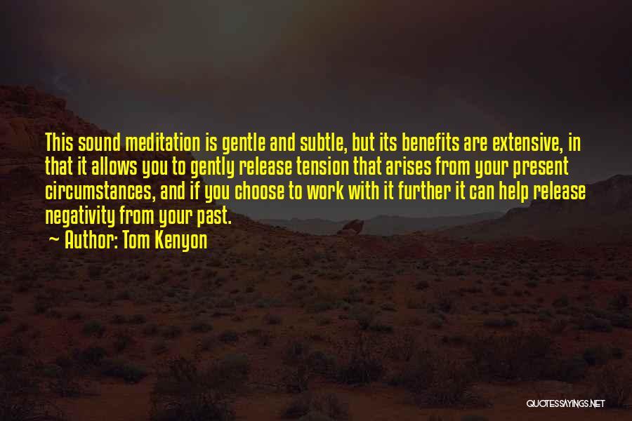 Tom Kenyon Quotes 399210